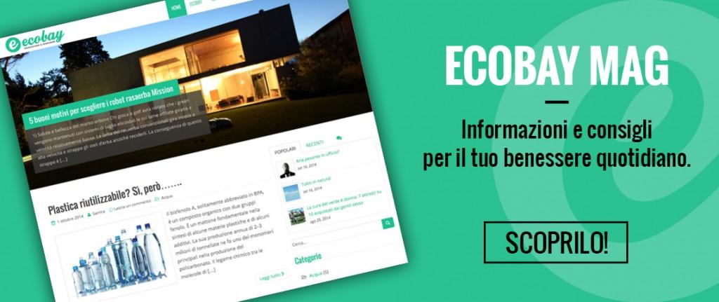 ecobay mag - informazioni e consigli per il tuo benessere quotidiano